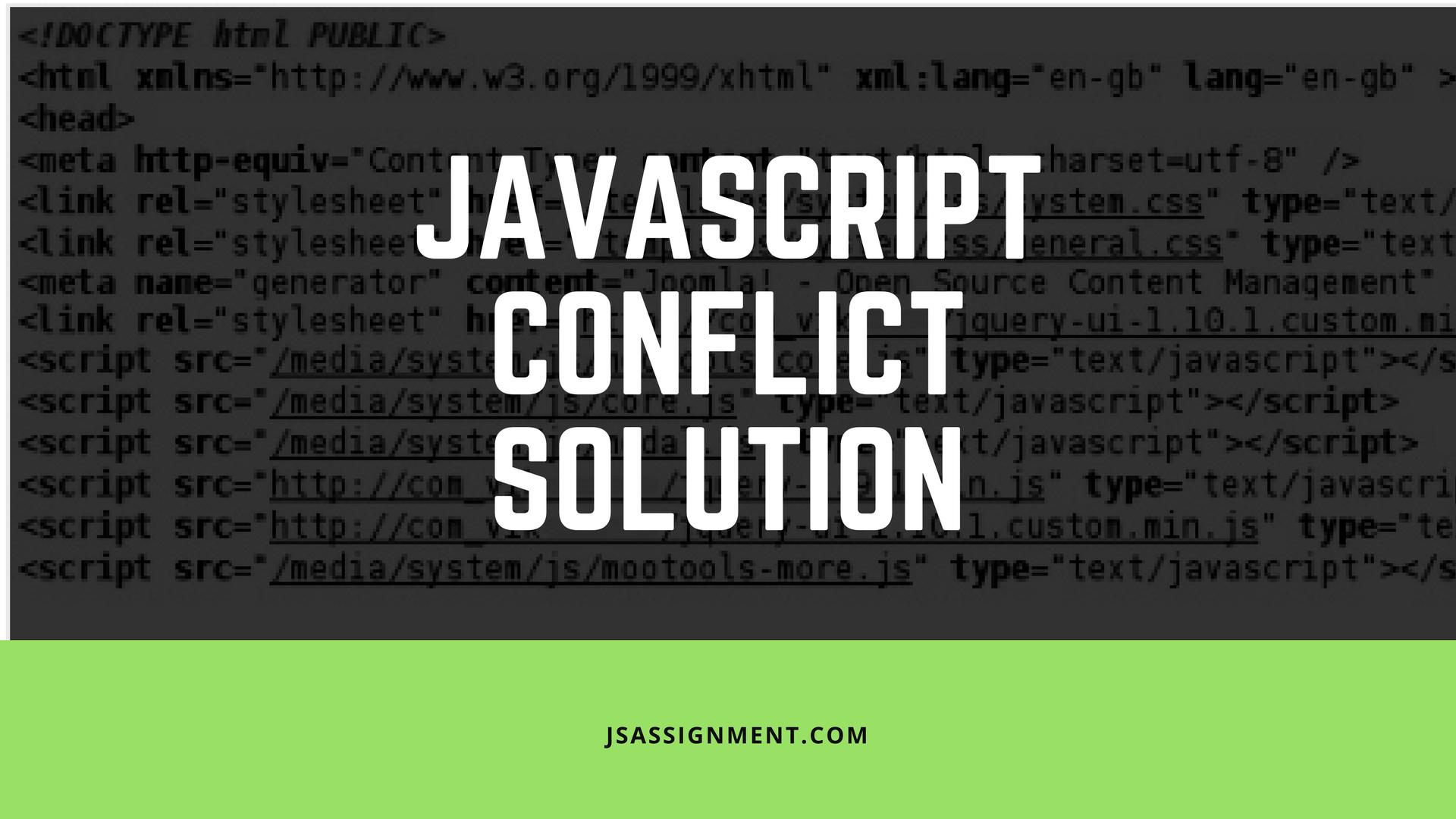 javascript conflict solution advice