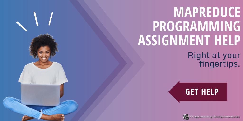 mapreduce programming assignment help